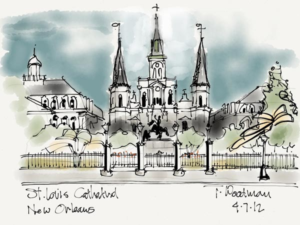 iPad Sketches Drawings Art Architect Thomas Woodman St. Louis Cathedral New Orleans Louisiana Jackson Square French Quarter Catholic church Architecture